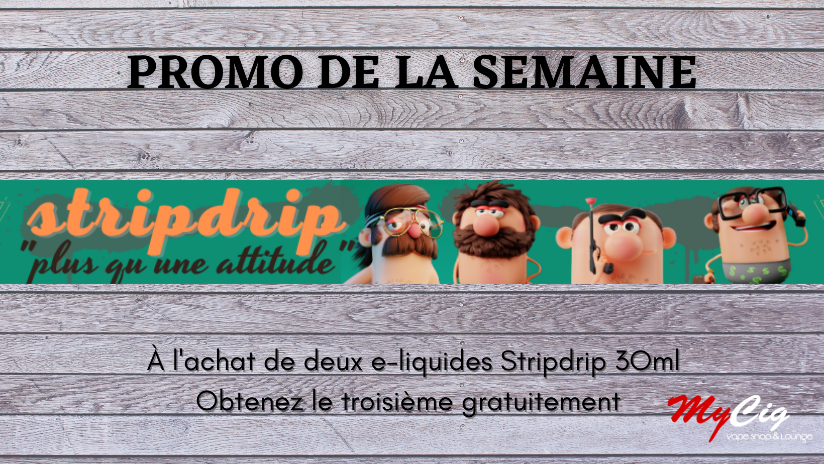 Promo Stripdrip MyCig Maroc
