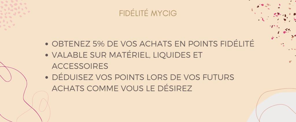 Fidélité MyCig